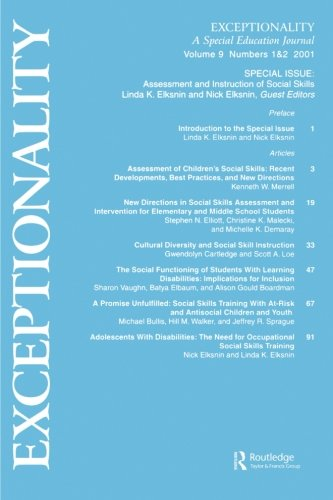 Assessment and Instruction of Social Skills: A Special Double Issue of Exceptionality (A Volume in the Personality and Clinical Psychology Series) (v. 9)