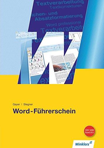 Word-Führerschein: Schülerband Taschenbuch – 1. Januar 2010 Renate Gayer Brigitte Stegner 3804547524 Baden-Württemberg