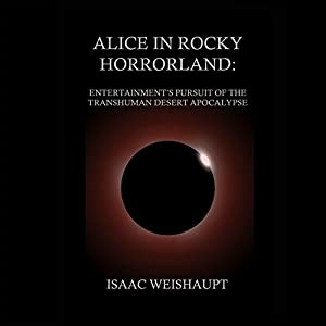 Alice in Rocky Horrorland Audiobook