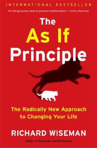 The as if principle the radically new approach to changing your the as if principle the radically new approach to changing your life by wiseman fandeluxe Images