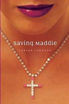 Saving Maddie by [Johnson, Varian]