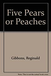 Five Pears or Peaches