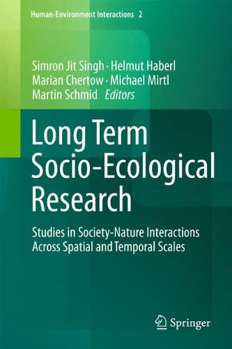 Long Term Socio-Ecological Research: Studies in Society-Nature Interactions Across Spatial and Temporal Scales (Human-En