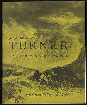 Watercolor Turner William (JOSEPH MALLORD WILLIAM TURNER: WATERCOLORS AND DRAWINGS)