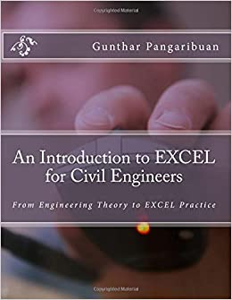 Book An Introduction to Excel for Civil Engineers: From Engineering Theory to Excel Practice