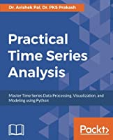 Practical Time-Series Analysis Front Cover