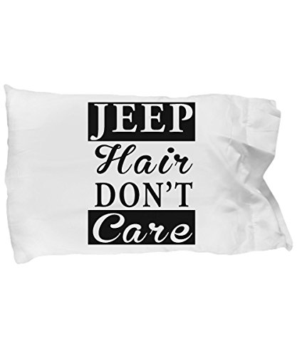 Funny Novelty Gift For Jeep Lover Jeep Hair Don't Care Best Jeep Driver, Jeep, Girl, Woman, Women Pillow Case by Best Cool Gift