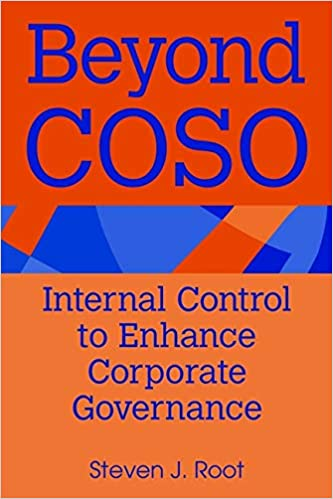 Beyond COSO: Internal Control to Enhance Corporate