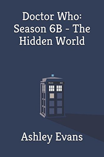 Doctor Who: Season 6B - The Hidden World