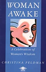Woman Awake: A Celebration of Women's Wisdom (Arkana)