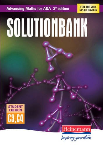 Advancing Maths for AQA Solutionbank Pure Core 3+4 Student