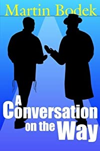 A Conversation on the Way by Martin Bodek (2012-06-05)