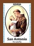 Novena De San Antonio De Padua Para Encontrar Cosas Perdidas o Para Asuntos de Amor y Matrimonio. (Corazón Renovado)