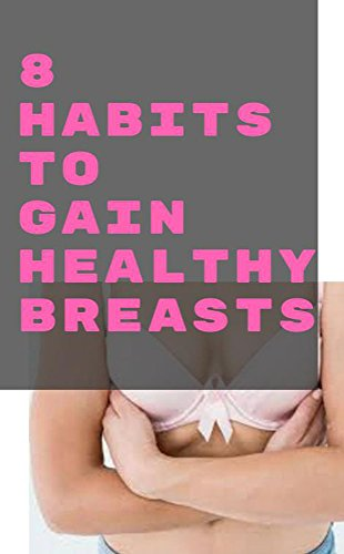 8-habits-to-gain-healthy-breasts