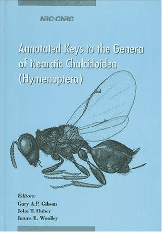 Annotated Keys to the Genera of Nearctic Chalcidoidea (Hymenoptera) (NRC) ()
