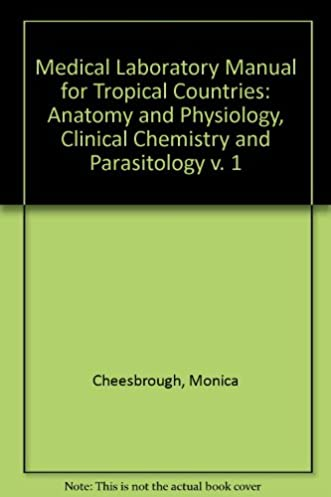medical laboratory manual for tropical countries monica cheesbrough rh amazon com medical laboratory manual for tropical countries vol 1 pdf medical laboratory manual for tropical countries monica cheesbrough volume ii microbiology