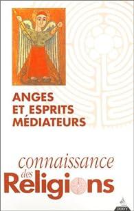 Anges et esprits médiateurs par Jean Moncelon