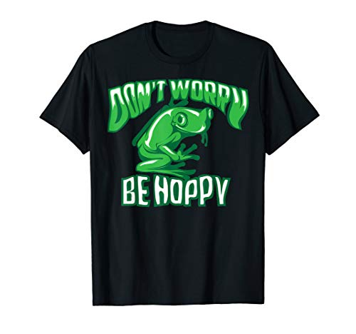 Don't Worry Be Hoppy Shirt | Cute Crazy Frog T-shirt ()