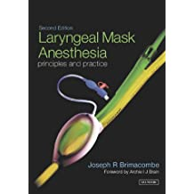 Laryngeal Mask Anesthesia: Principles and Practice