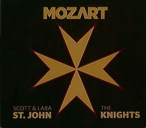 Mozart/Scott and Lara St. John/The Knights