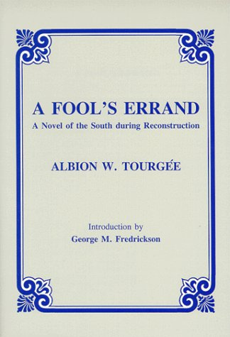 Download A Fool's Errand: A Novel of the South During Reconstruction ebook