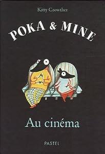 """Afficher """"Poka & Mine<br /> Au cinéma"""""""
