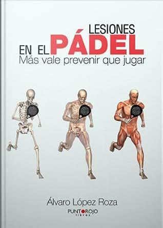 Lesiones en el Pádel