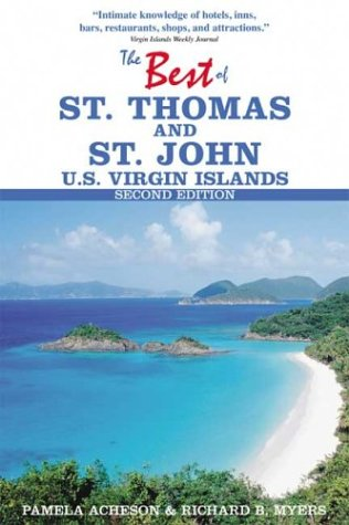 Download The Best of St. Thomas and St. John, U.S. Virgin Islands (Best of St. Thomas & St. John, U.S. Virgin Islands) ebook