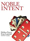 img - for Noble Intent book / textbook / text book