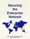 Securing the Enterprise Network, Janet G. Butler, 1566079845