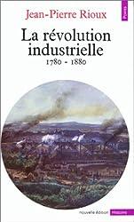 La Révolution industrielle, 1780-1880