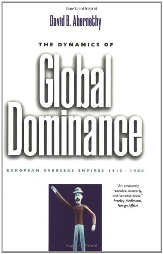 The Dynamics of Global Dominance: European Overseas...