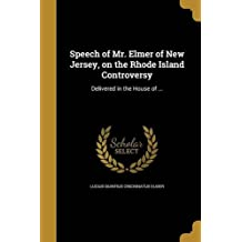 Speech of Mr. Elmer of New Jersey, on the Rhode Island Controversy