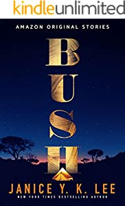 Bush (Kindle Single)