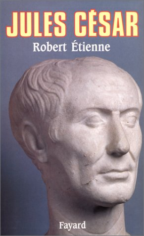 Jules César (French Edition) by Robert Etienne (Hardcover)