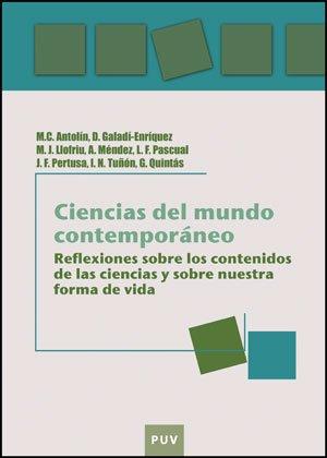 Descargar Libro Ciencias Del Mundo Contemporáneo: Reflexiones Sobre Los Contenidos De Las Ciencias Y Sobre Nuestra Forma De Vida M. Carmen Antolín Tomás