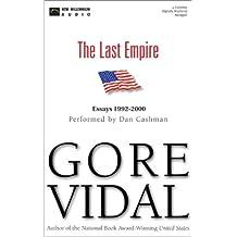 The Last Empire: Essays 1992-2000