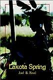 Lakota Spring, B. Reed Joel, 0759699151