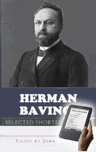 Herman bavinck selected shorter works kindle edition by herman herman bavinck selected shorter works by bavinck herman fandeluxe Choice Image