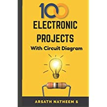 Top 100 Electronic Projects for Innovators: Handbook of Electronic Projects