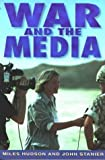 img - for War and the Media book / textbook / text book