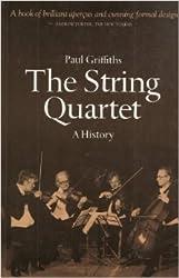 The String Quartet: A History