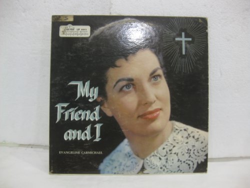 Price comparison product image Evangeline Carmichael My Friend And I Vinyl