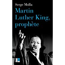 Martin Luther King, prophète (French Edition)