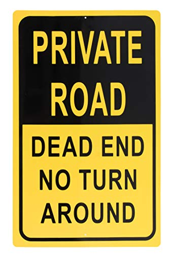 Dead End No Turn Around Property Parking Legend, Trespassers Violators Warning, Rust Free Aluminum, Yellow and Black, 18 x 12 Inches ()
