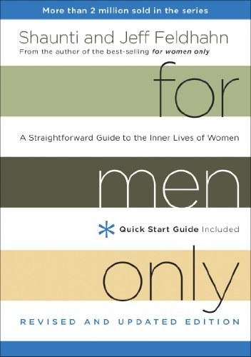For Men Only, Revised and Updated Edition: A Straightforward Guide to the  Inner Lives