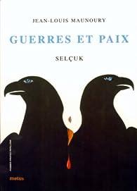 Guerres et paix par Jean-Louis Maunoury