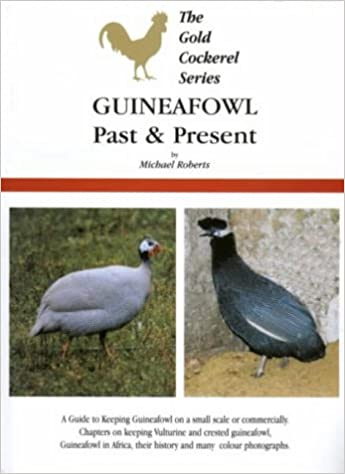 Guineafowl Past And Present Michael Roberts 9780947870362