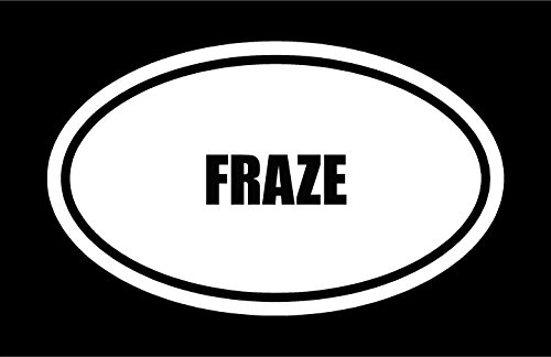 6-die-cut-white-vinyl-fraze-name-oval-euro-style-vinyl-decal-sticker