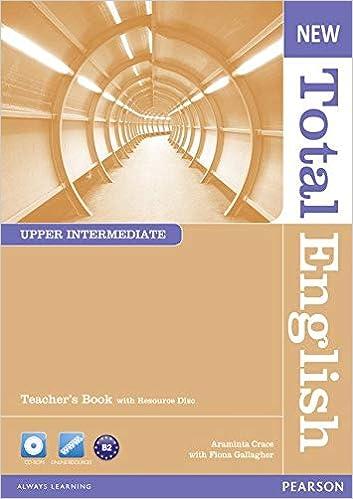 New Total English Upper Intermediate Teacher's Book and Teacher's Resource CD Pack